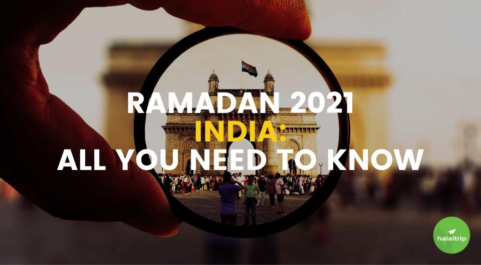 Ramadan 2021 India: All You Need to Know
