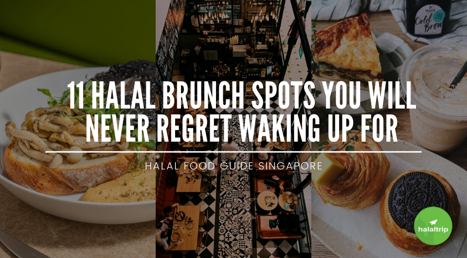 11 Halal Brunch Spots You Will Never Regret Waking Up For