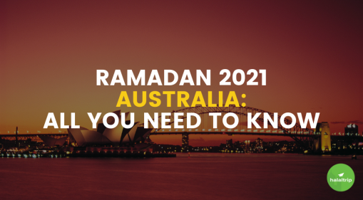 Ramadan 2021 Australia: All You Need To Know