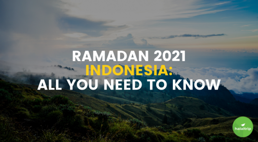 Ramadan 2021 Indonesia: All You Need To Know