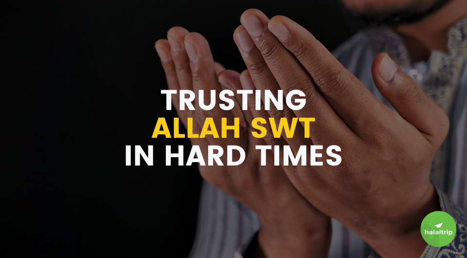 How Do I Put My Trust In Allah SWT?