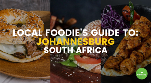 Local Foodie's Guide to: Halal Food in Johannesburg, South Africa