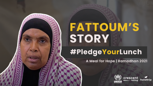 Ramadan 2021 | #PledgeYourLunch: Fattoum, A Displaced Mother of Four