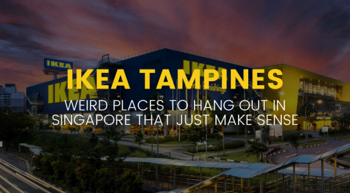 Weird Places To Hang Out In Singapore That Just Make Sense: IKEA Tampines