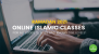 Ramadan 2021: Online Islamic Classes For All Budgets, Ages And Knowledge Levels!