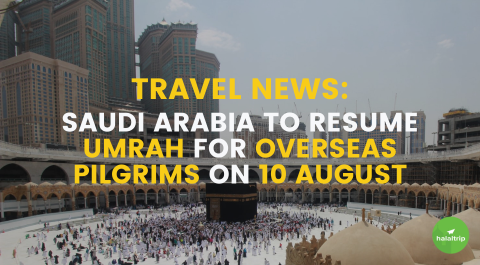 Saudi Arabia to Resume Umrah for Overseas Pilgrims on 10 August