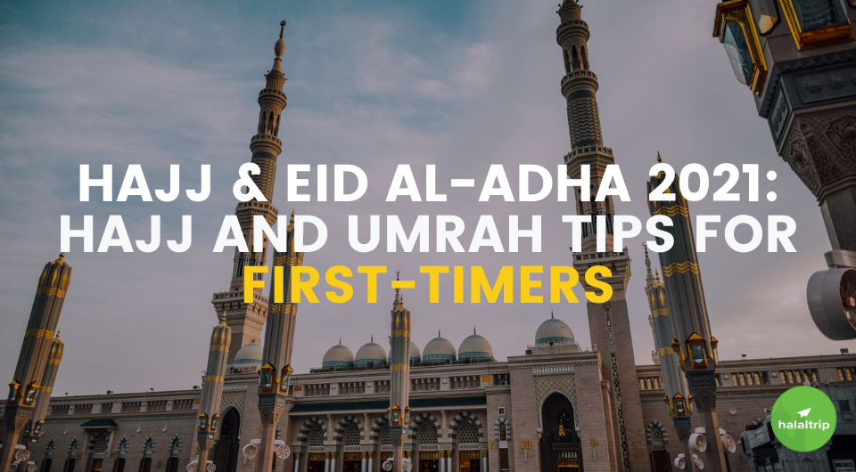 Hajj and Umrah Tips for First-Timers