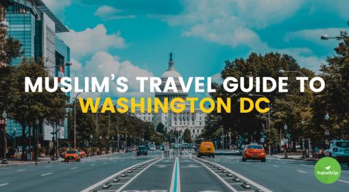 Muslim's Travel Guide to Washington DC