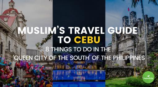 Best 8 Things to Do for Muslim Travelers in Cebu