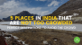 5 Places in India That Are Not Too Crowded