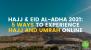 5 Ways to Experience Hajj and Umrah Online