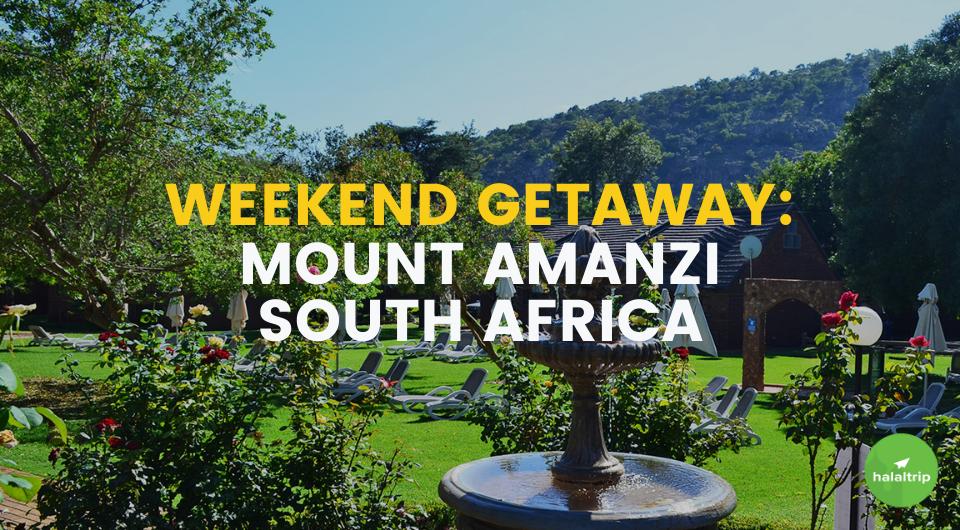 A Weekend Getaway to Mount Amanzi, South Africa