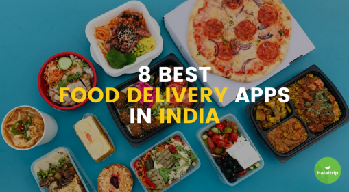 8 Best Food Delivery Apps In India