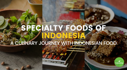 Specialty Foods of Indonesia: A Culinary Journey with Indonesian Food