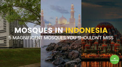 Mosques in Indonesia: 5 Magnificent Mosques You Shouldn't Miss
