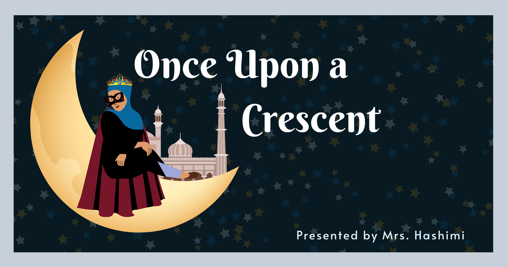 Once upon a crescent Islamic Podcast for kids