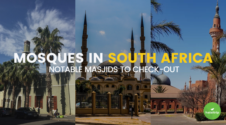 Mosques in South Africa: Notable Masjids to Check-out