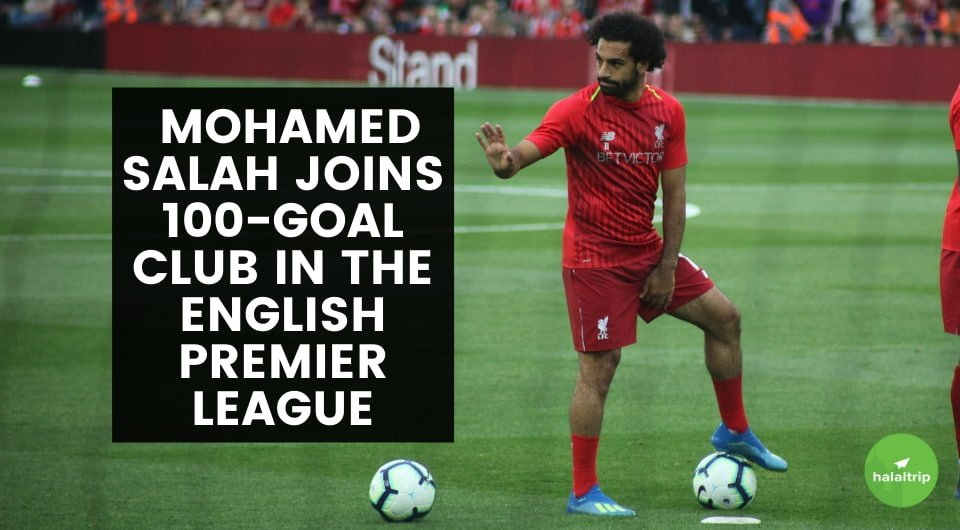 The Egyptian Magician: Mohamed Salah Joins 100-Goal Club in the English Premier League