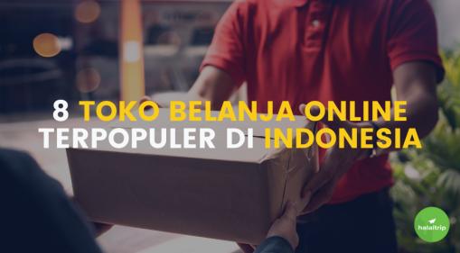 8 Toko Belanja Online Terpopuler di Indonesia