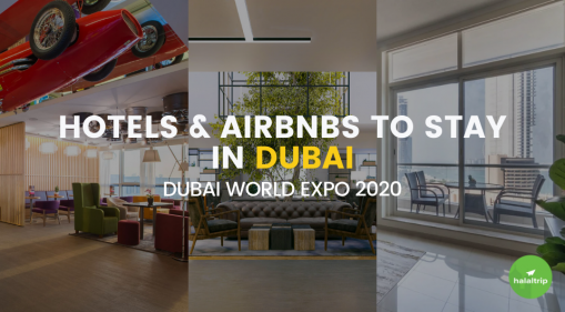 Dubai World Expo: Hotels & Airbnbs to stay in Dubai