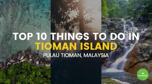 Top 10 Things to do in Tioman, Malaysia