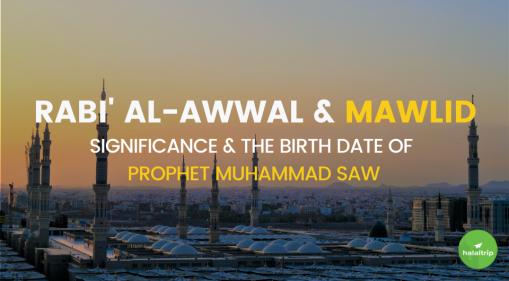 Rabi' al-Awwal: The Significance and Mawlid