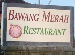 Bawang Merah Restaurant