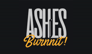 Ashes Burnnit - Golden Mile