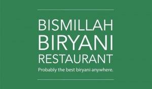 Bismillah Biryani Restaurant @ One-North
